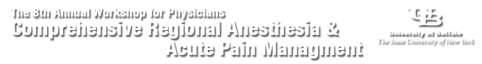 The 8th Annual Comprehensive Regional Anesthesia Workshop